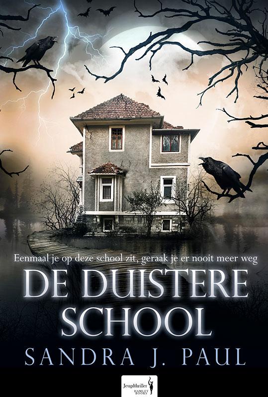 """Recensie: Boek: """"De Duistere School"""" van Sandra J. Paul"""