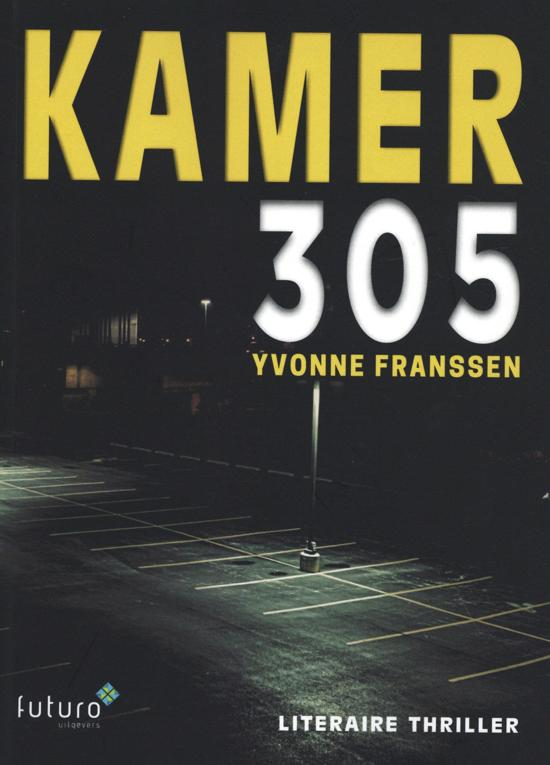 Recensie: Boek: Kamer 305 van Yvonne Franssen